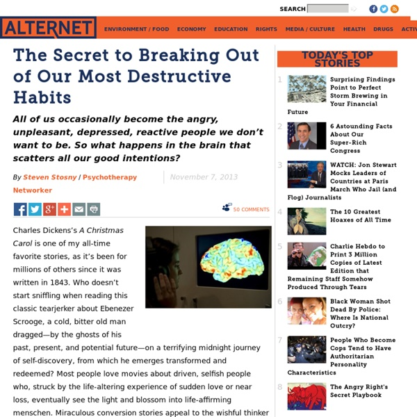 The Secret to Breaking Out of Our Most Destructive Habits