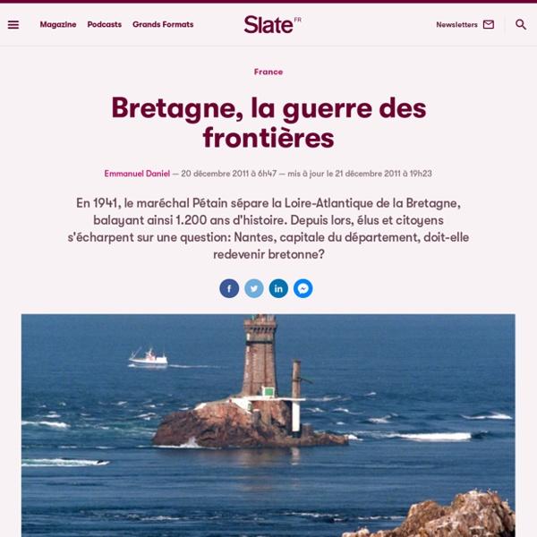 Bretagne, la guerre des frontières