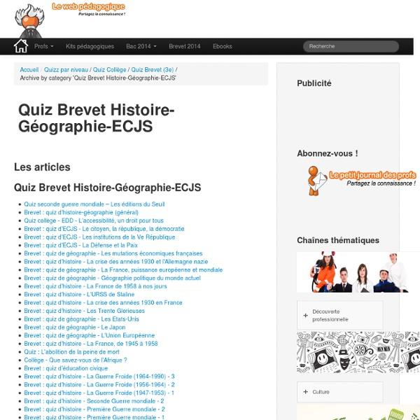 Brevet Quiz Histoire-Géographie-ECJS » Les quizz du WebPédagogique
