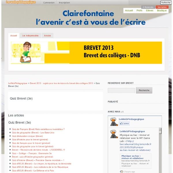 Quiz Brevet (3e) - Brevet 2013 : sujets pour les révisions du brevet des collèges 2013