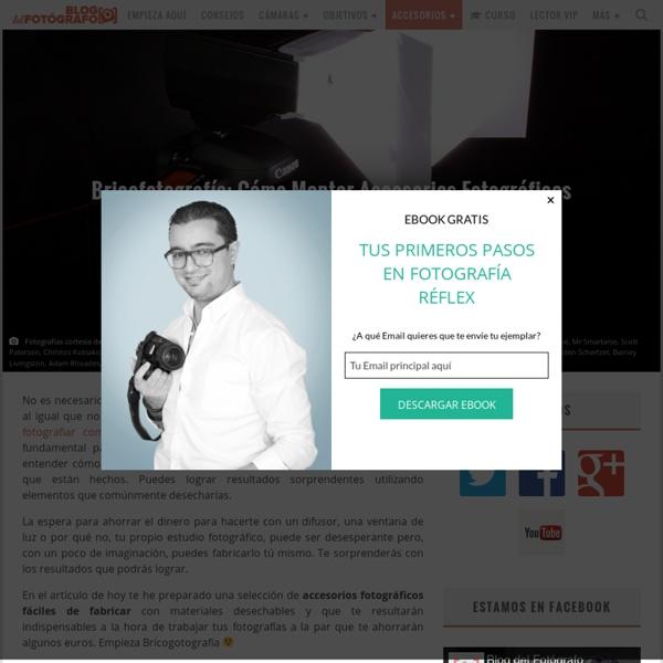 Bricofotografía: Cómo Montar Accesorios Fotográficos Caseros