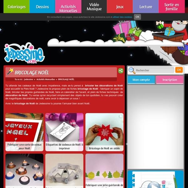 BRICOLAGE NOEL : 85 fiches bricolage et activités pour enfants sur Jedessine.com