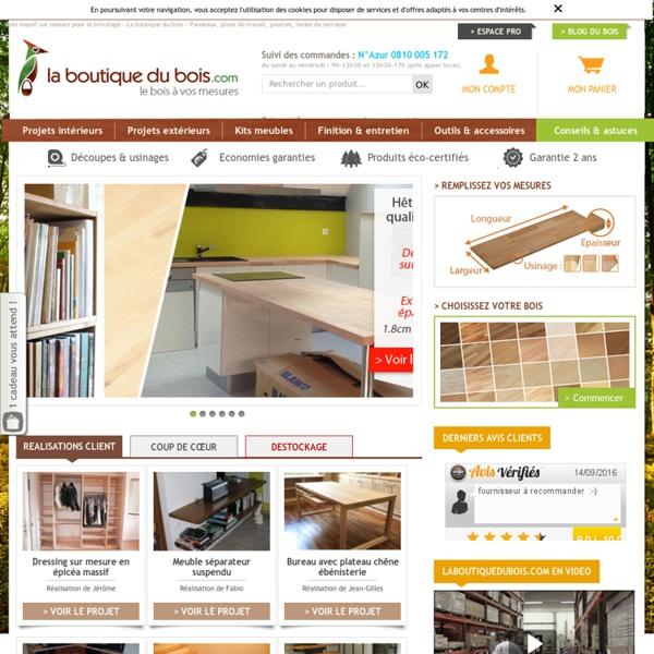 Bois massif sur mesure pour le bricolage - La boutique du bois - Panneaux, plans de travail, poutres, lames de terrasse