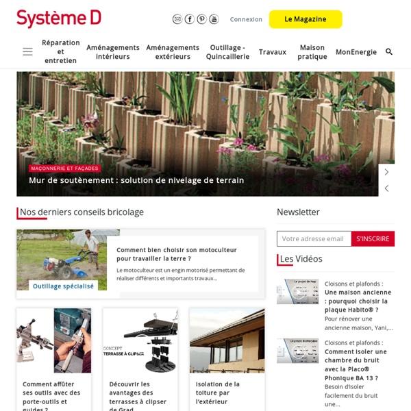 Bricolage - SystèmeD.fr, le site des travaux réussis
