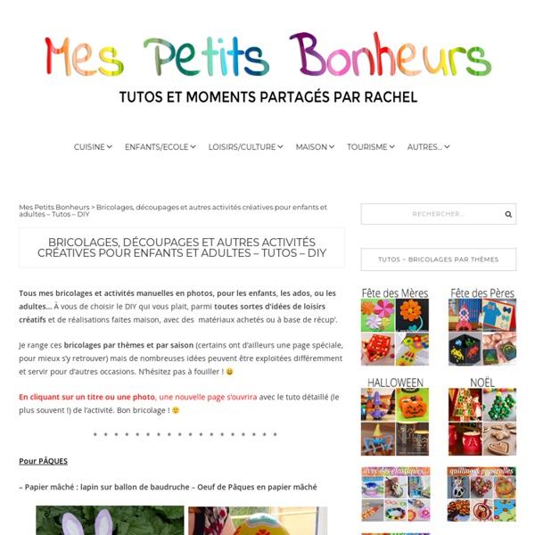 Bricolages, découpages, collages et autres activités créatives pour enfants et adultes