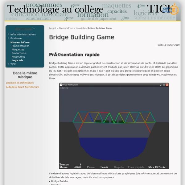 Bridge Building Game - Technologie au collège