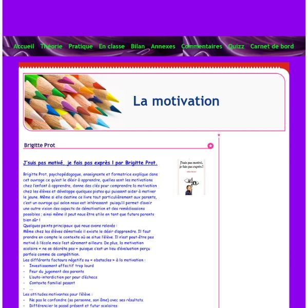 Brigitte Prot - La motivation