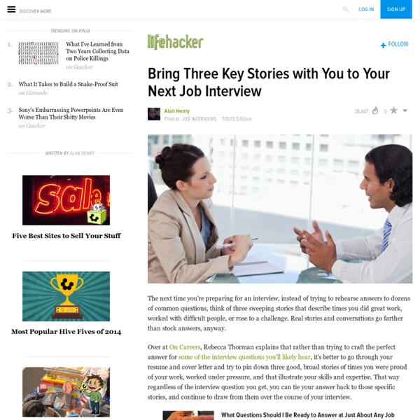 Bring Three Key Stories with You to Your Next Job Interview