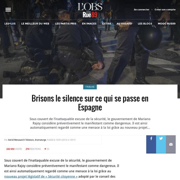 Brisons le silence sur ce qui se passe en Espagne - Rue89 - L'Obs
