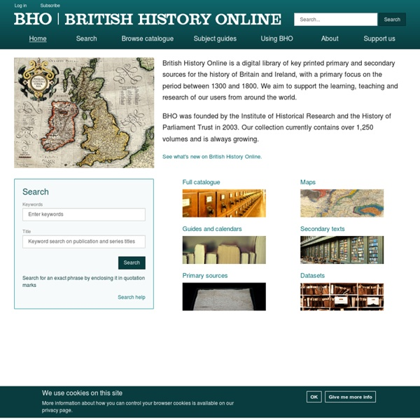 The core printed primary and secondary sources for the medieval and modern history of the British Isles