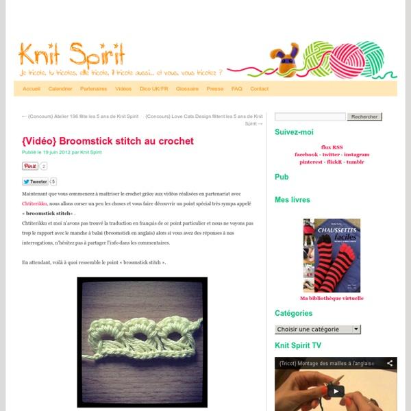 {Vidéo} Broomstick stitch au crochet