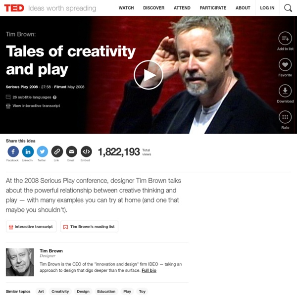 Tim Brown: Tales of creativity and play