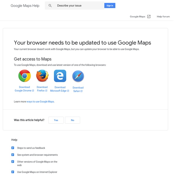 Your browser needs to be updated to use Google Maps - Google Maps Help