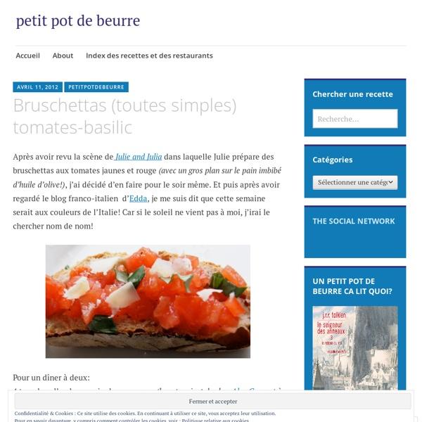 Bruschettas (toutes simples) tomates-basilic « petit pot de beurre