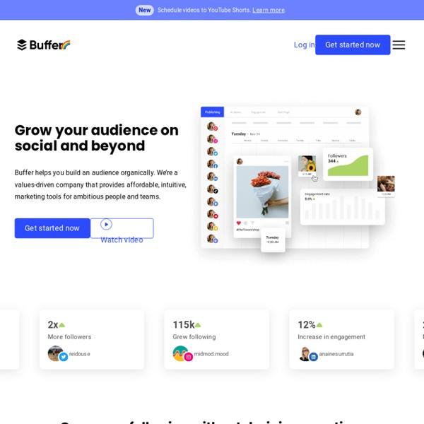 Buffer - A Smarter Way to Share on Social Media