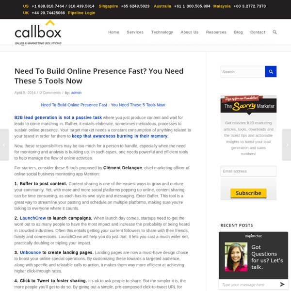 Need To Build Online Presence Fast? You Need These 5 Tools NowB2B Lead Generation, Appointment Setting, Telemarketing