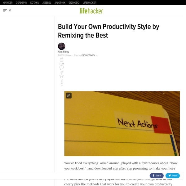 Build Your Own Productivity Style by Remixing the Best