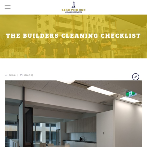 The Builders Cleaning Checklist - Lighthouse Cleaning