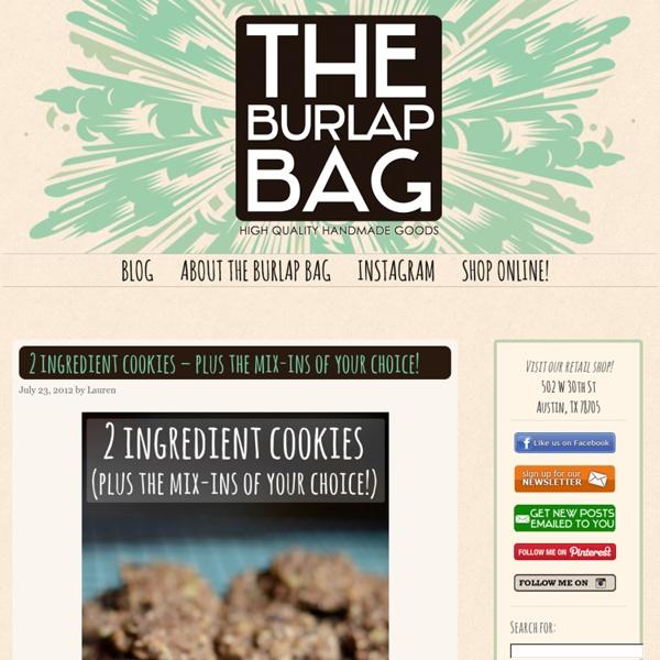 The Burlap Bag - High Quality Handmade Goods Shop - Austin Texas