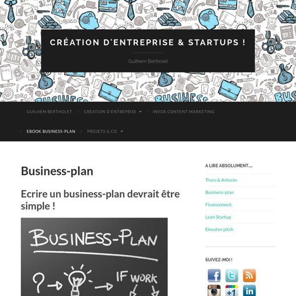 Business-plan - Création d'entreprise & startups !