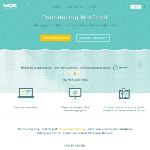 Help Your Business Show Up On Local Search Engines - Moz Local