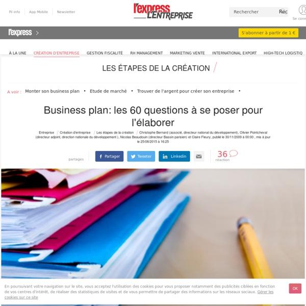Business plan: les 60 questions à se poser pour l'élaborer
