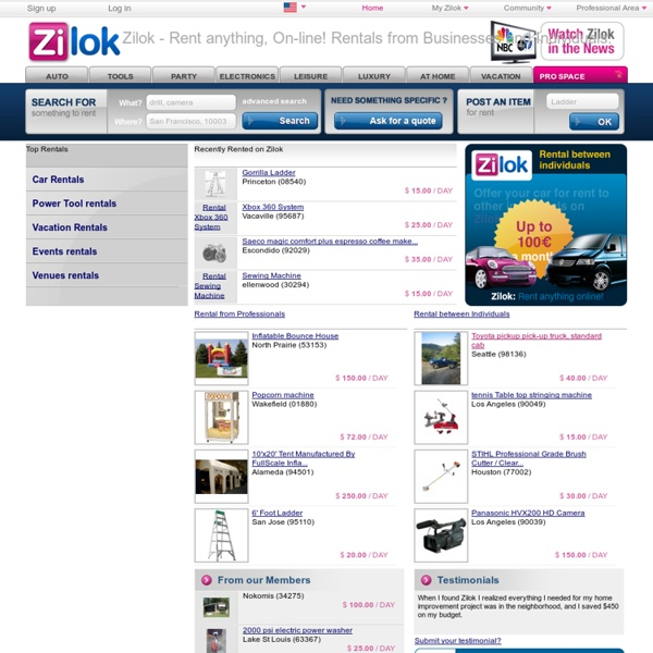 Zilok - Rent anything, On-line! Rentals from Businesses and Individuals.