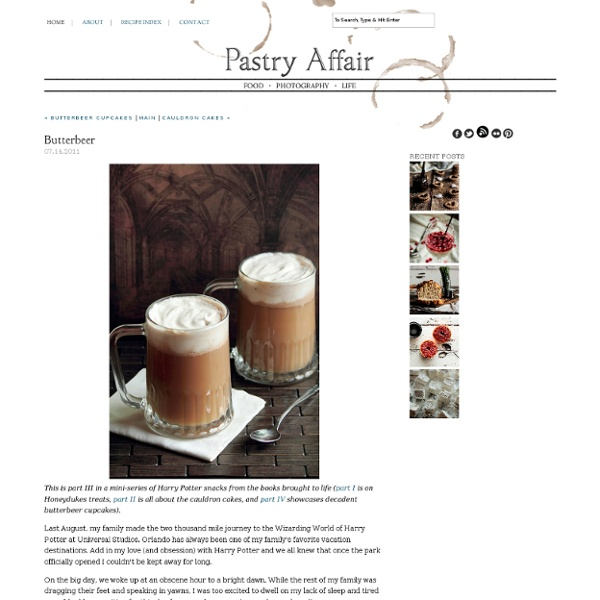 The Pastry Affair - Home - Butterbeer - StumbleUpon