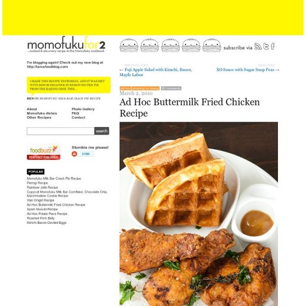 Ad Hoc Buttermilk Fried Chicken Recipe