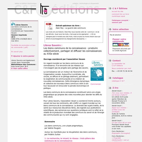 C & F Éditions : Libres Savoirs : Les biens communs de la connaissance - produire collectivement, partager et diffuser...