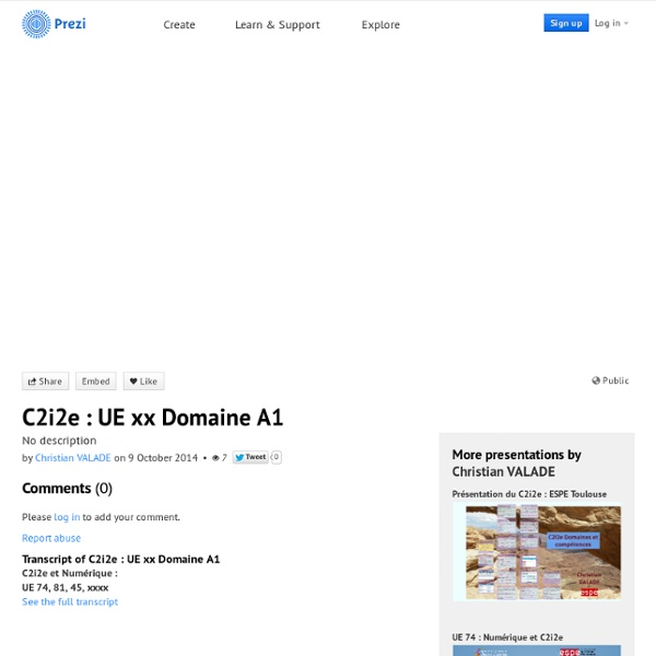 C2i2e : UE xx Domaine A1 by Christian VALADE on Prezi