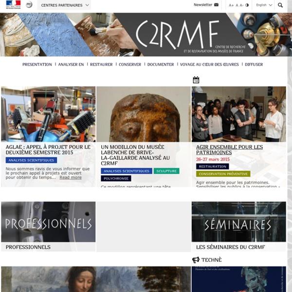 [FR] C2RMF - Centre de recherche et de restauration des musées de France (MCC / CNRS)