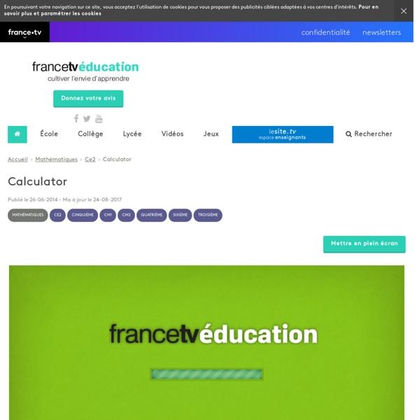 Calculator - Francetv Éducation