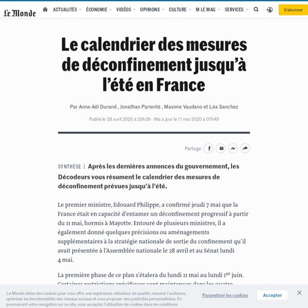 Le calendrier des mesures de déconfinement jusqu'à l'été en France