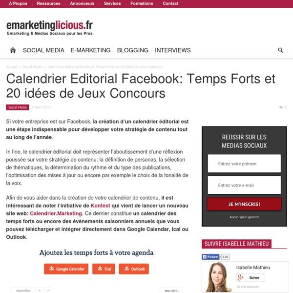 Calendrier Editorial Facebook: Temps Forts et 20 idées de Jeux Concours