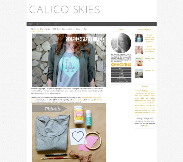Calico skies: 52 Week Challenge: #10 DIY Screenprint Dodger Tee