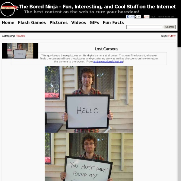 Lost Camera : The Bored Ninja – Fun, Interesting, and Cool Stuff on the Internet