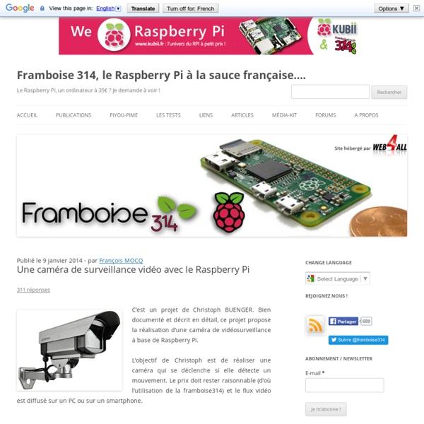 Une caméra de surveillance vidéo avec le Raspberry Pi