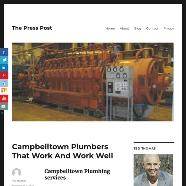 Campbelltown Plumbers That Work And Work Well – The Press Post