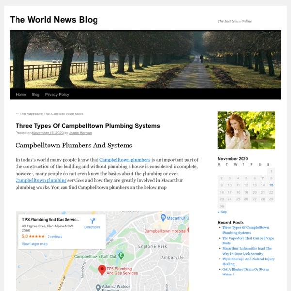 Three Types Of Campbelltown Plumbing Systems - The World News BlogThe World News Blog