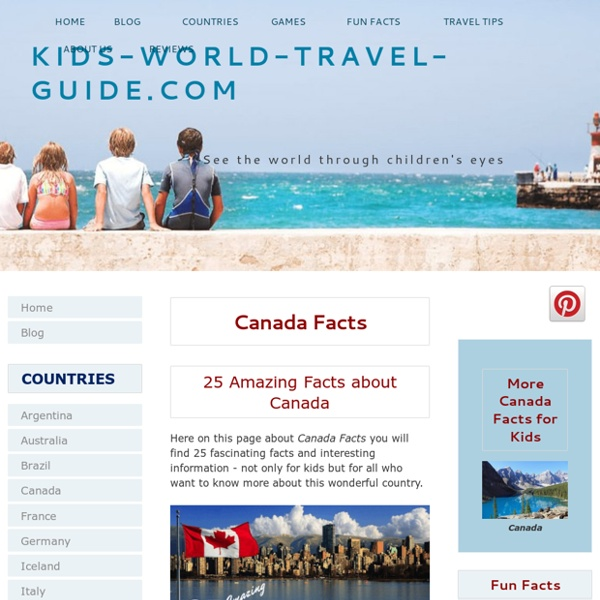 Canada Facts: Interesting Canada Facts for Kids