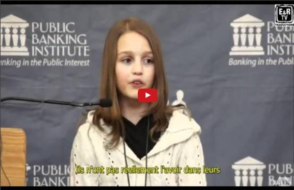 Victoria Grant, canadienne de 12 ans, nous explique l'escroquerie bancaire de l'argent-dette.
