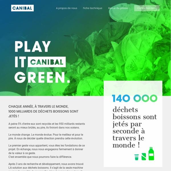 Canibal, le recyclage ludique