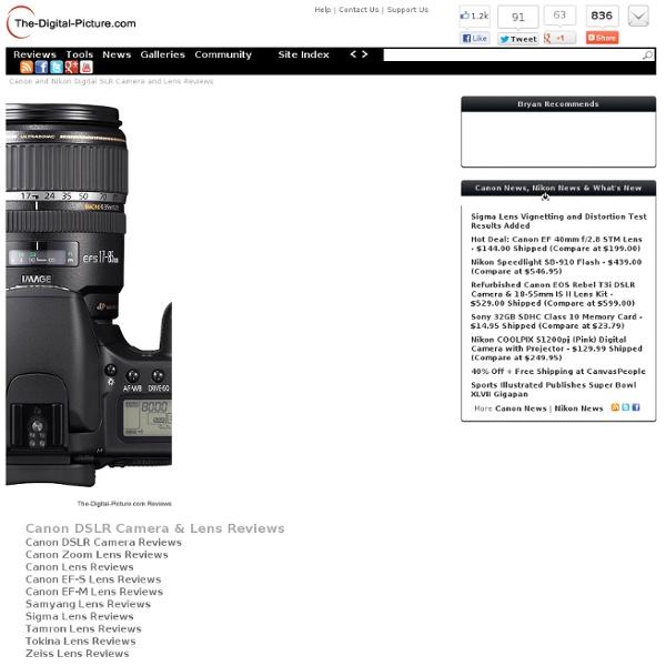 Canon DSLR Camera and Lens Reviews