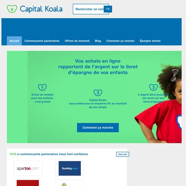 Capital Koala - Épargnez pour vos enfants à chacun de vos achats en ligne