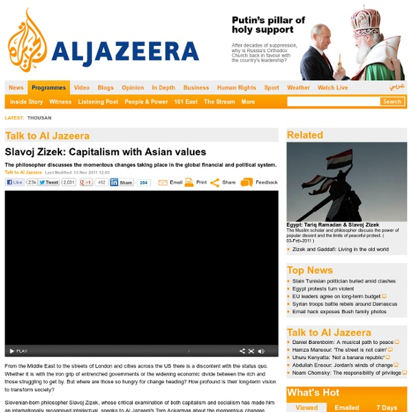 Slavoj Zizek: 'Now the field is open' - Talk to Al Jazeera