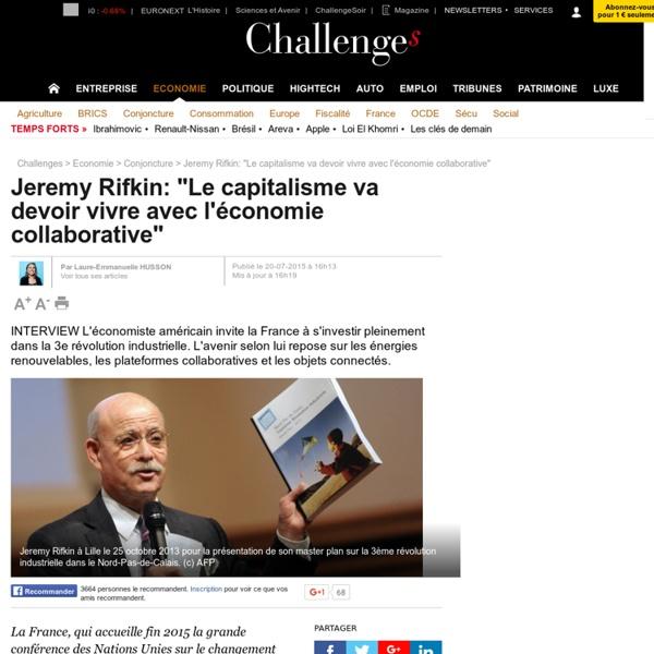 """Jeremy Rifkin: """"Le capitalisme va devoir vivre avec l'économie collaborative"""""""