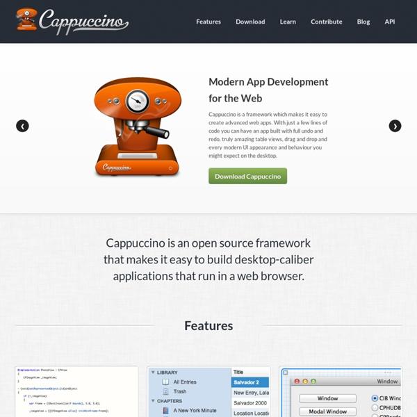 Cappuccino Web Framework - Build Desktop Class Applications in Objective-J and JavaScript