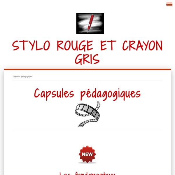 Capsules pédagogiques - Stylo rouge et crayon gris
