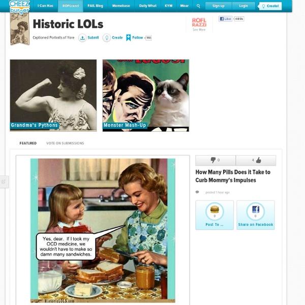 Historic LOL - Captioned Portraits of Yore